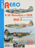 Publ. AERO P-39 Airacobra/MiG-3 in USSR (CZ text)