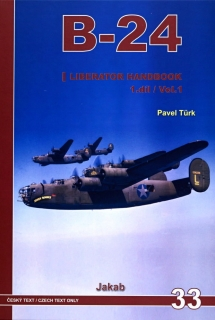 Publ. B-24 Liberator Handbook (Czech text) Vol.1