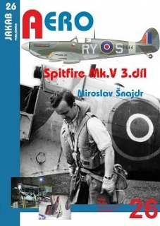 Publ. AERO - Spitfire Mk.V (Czech text) Vol.3